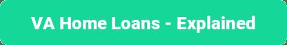VA Home loans explained